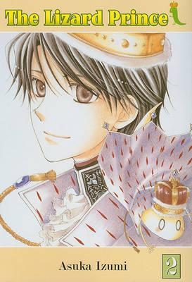 The Lizard Prince, Volume 2 by Asuka Izumi