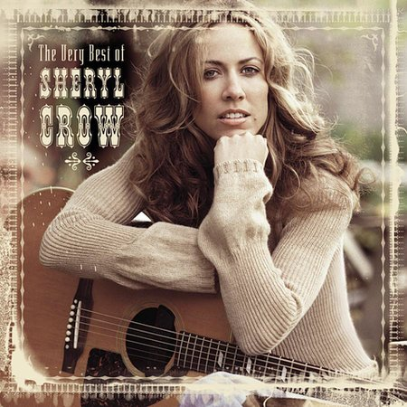 The Very Best Of Sheryl Crow by Sheryl Crow image