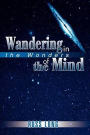 Wandering in the Wonders of the Mind by Russ Long image