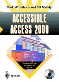 Accessible Access 2000 by Mark Whitehorn