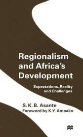 Regionalism and Africa's Development by S.K.B. Asante image