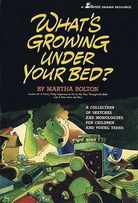 What's Growing Under Your Bed? | Martha Bolton Book | Buy Now | at