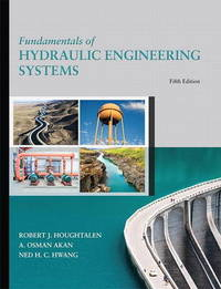 Fundamentals of Hydraulic Engineering Systems by Robert J. Houghtalen