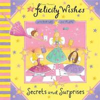 Felicity Wishes: Secrets and Surprises by Emma Thomson image