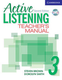 Active Listening 3 Teacher's Manual with Audio CD: Level 3 by Dorolyn Smith