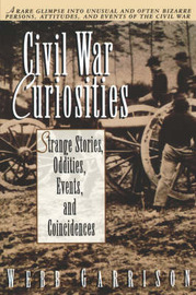 Civil War Curiosities by Webb Garrison image