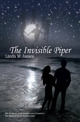The Invisible Piper by Linda M. James image