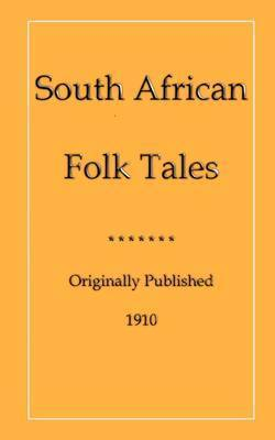 South African Folk Tales by James A. Honey