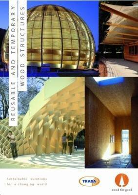 Reusable and Adaptable Wood Structures