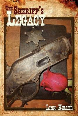The Sheriff's Legacy by Linn Keller
