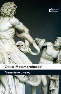"Ovid's ""Metamorphoses"" by Genevieve Liveley"