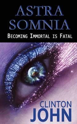 Astra Somnia by Clinton John