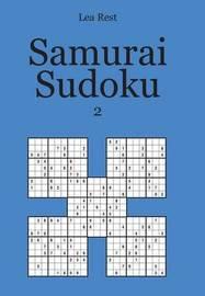 Samurai Sudoku 2 by Lea Rest