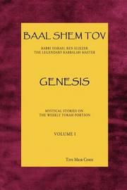 Baal Shem Tov Genesis by Tzvi Meir Cohn