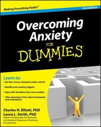 Overcoming Anxiety For Dummies by Charles H Elliott