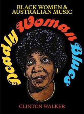 Deadly Woman Blues by Clinton Walker image