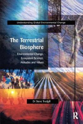 The Terrestrial Biosphere by S.T. Trudgill image