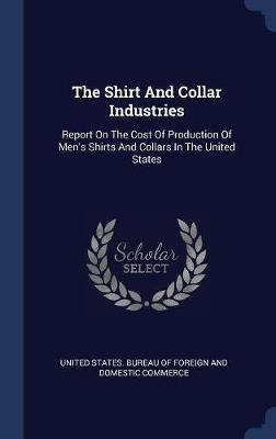 The Shirt and Collar Industries