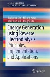 Energy Generation using Reverse Electrodialysis by Daejoong Kim