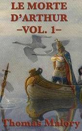 Le Morte d'Arthur -Vol. 1- by Thomas Malory image