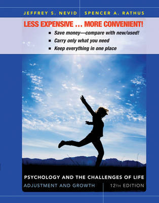 Psychology and the Challenges of Life Adjustment and Growth 12E Binder Ready Version + WileyPlus Registration Card by Jeffrey S Nevid