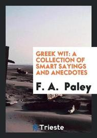 Greek Wit by F A Paley image