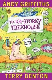 The 104-Storey Treehouse by Andy Griffiths