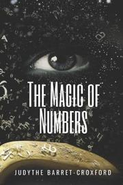 The Magic of Numbers by Judythe Barret-Croxford