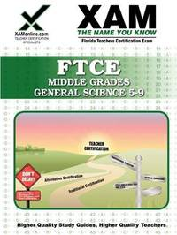 FTCE Middle Grades General Science 5-9 by Sharon A Wynne
