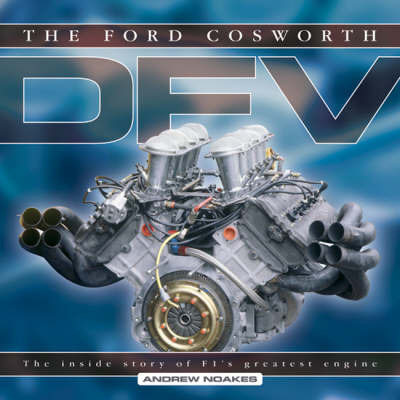 The Ford Cosworth DFV: The Inside Story of F1's Greatest Engine by Andrew Noakes image