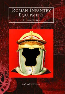 Roman Infantry Equipment by I.P. Stephenson image