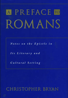 A Preface to Romans by Christopher Bryan