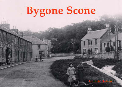 Bygone Scone by Guthrie Hutton