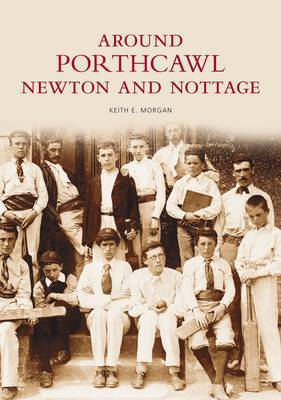 Porthcawl and Newton Nottage by Keith Morgan