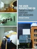 User Perspective on Twenty-First Century Art Museums
