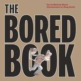 The Bored Book by David Michael Slater