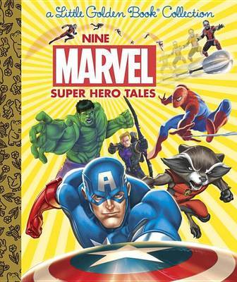 Nine Marvel Super Hero Tales (Marvel) by Various ~