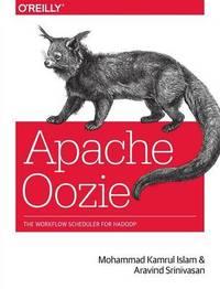 Apache Oozie by Mohammad Kamrul Islam