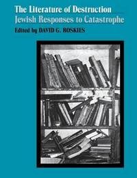 The Literature of Destruction by David G. Roskies image