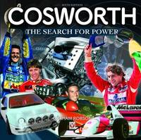 Cosworth- The Search for Power by Graham Robson
