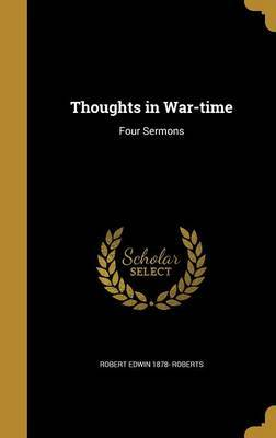 Thoughts in War-Time by Robert Edwin 1878- Roberts image