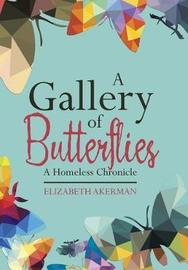 A Gallery of Butterflies by Elizabeth Akerman
