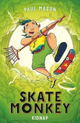 Skate Monkey: Kidnap by Paul Mason