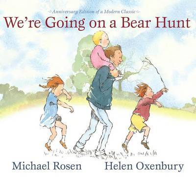 We're Going on a Bear Hunt: Anniversary Edition of a Modern Classic by Michael Rosen image