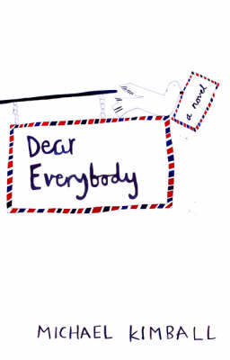 Dear Everybody by Michael Kimball image