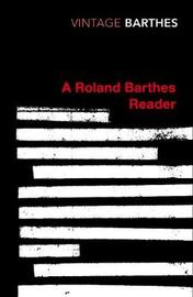 A Roland Barthes Reader by Roland Barthes