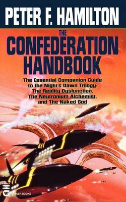 The Confederation Handbook (Night's Dawn Companion) by Peter F Hamilton