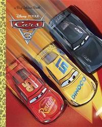 Cars 3 Big Golden Book (Disney/Pixar Cars 3) by Random House Disney