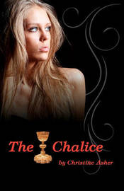 The Chalice by Christine Asher