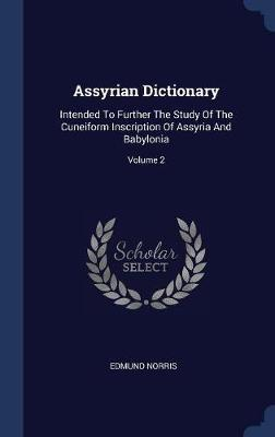 Assyrian Dictionary by Edmund Norris image